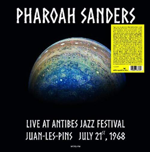 Pharoah Sanders -Live At Antibes Jazz Festival Juan-Les-Pins July 21St 1968