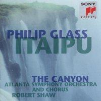 Philip Glass -Itaipu / Canyon