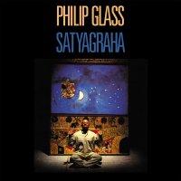 Philip Glass -Satyagraha
