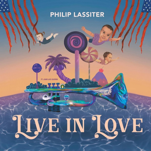 Philip Lassiter - Live In Love