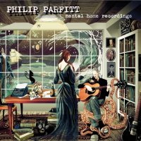 Philip Parfitt -Mental Home Recordings