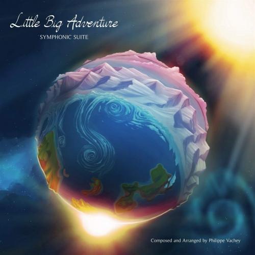 Philippe Vachey -Little Big Adventure: Symphonic Suite