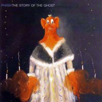 Phish -The Story Of The Ghost