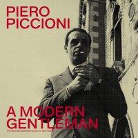 Piero Piccioni - A Modern Gentleman