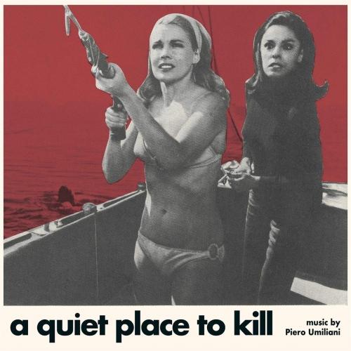 Piero Umiliani -A Quiet Place To Kill (Paranoia) (Original Soundtrack)
