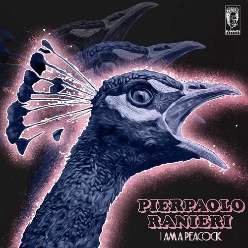 Pierpaolo Ranieri -I Am A Peacock
