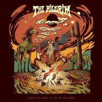 Pilgrim - From The Earth To The Sky & Back