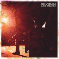 Pilgrim -No Offense, Nevermind, Sorry
