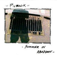 Pinback - Summer In Abaddon (15Th Anniversary Edition)