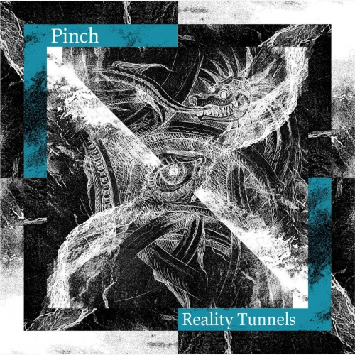 Pinch -Reality Tunnels
