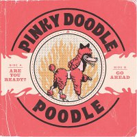 Pinky Doodle Poodle - Are You Ready