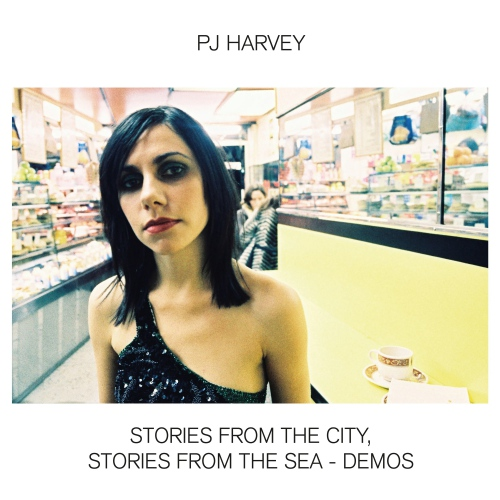 Pj Harvey -Stories From The City, Stories From The Sea - Demos