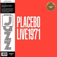 Placebo - Live 1971