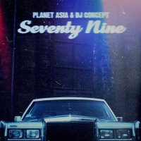 Planet Asia & Dj Concept - Seventy Nine Black Alternate Art