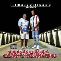 Planet Asia  &  Milano Constantine - Dj Enyoutee Presents