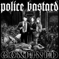 Police Bastard -Confined