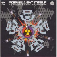 Pop Will Eat Itself -This Is The Day This Is The Hour This Is This: 30Th Anniversary (Deluxe splatter colored vinyl)