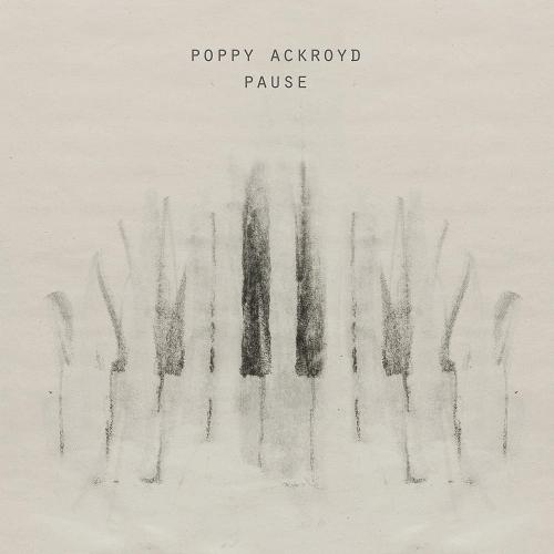 Poppy Ackroyd - Pause