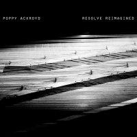 Poppy Ackroyd - Resolve