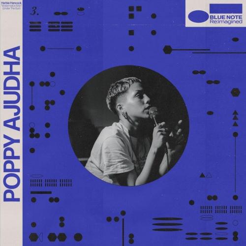 Poppy Ajudha  /  Skinny Pelembe - Blue Note Re:imagined - Watermelon Man/Illusion
