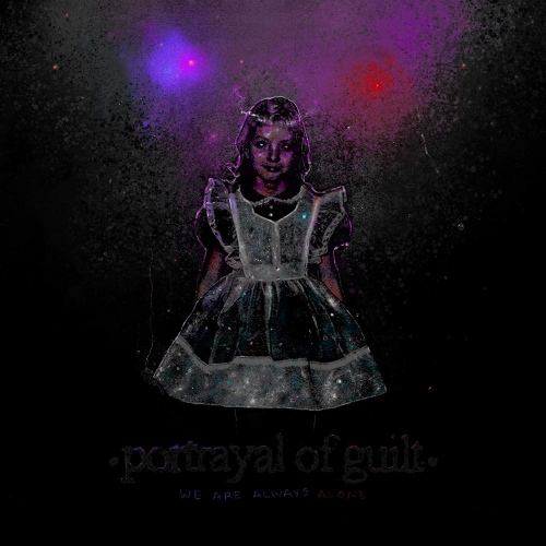 Portrayal Of Guilt -We Are Always Alone