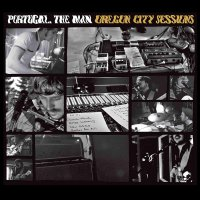 Portugal The Man -Oregon City Sessions