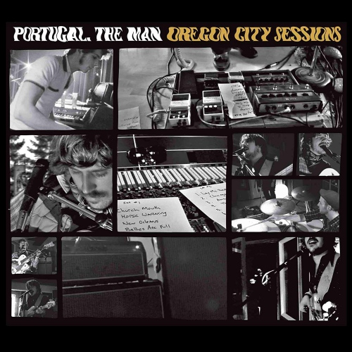 Portugal The Man - Oregon City Sessions