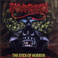 Possessed -The Eyes Of Horror