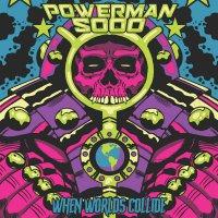 Powerman 5000 -When Worlds Collide