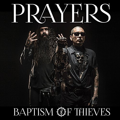 Prayers - Baptism Of Thieves