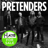 Pretenders -Hate For Sale