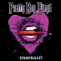 Pretty Boy Floyd - Stray Bullet