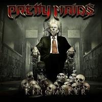 Pretty Maids -Kingmaker