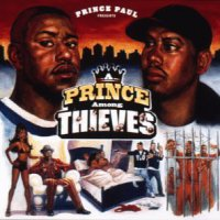 Prince Paul - A Prince Among Thieves