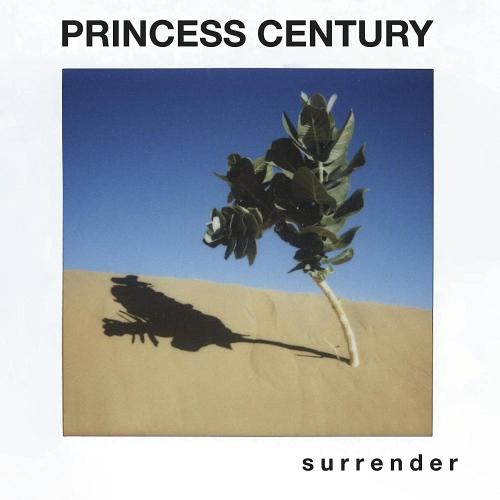Princess Century - S U R R E N D E R