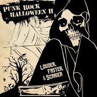 Punk Rock Halloween Ii - Louder Faster & Scarier - Punk Rock Halloween Ii - Louder Faster & Scarier / Various