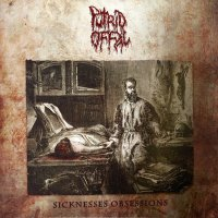 Putrid Offal - Sicknesses Obsessions