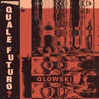 Qlowski - Quale Futuro