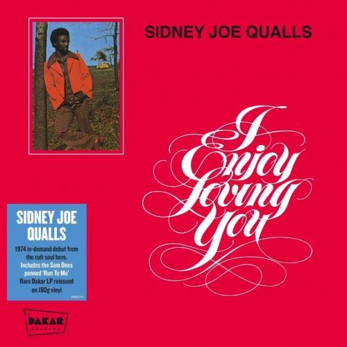 Sidney Joe Quails - I Enjoy Loving You