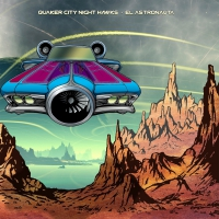 Quaker City Night Hawks -El Astronauta