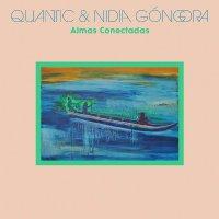 Quantic  &  Nidia Góngora - Almas Conectadas