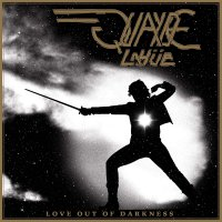 Quayde Lahue -Love Out Of Darkness