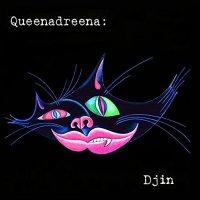 Queenadreena -Djin