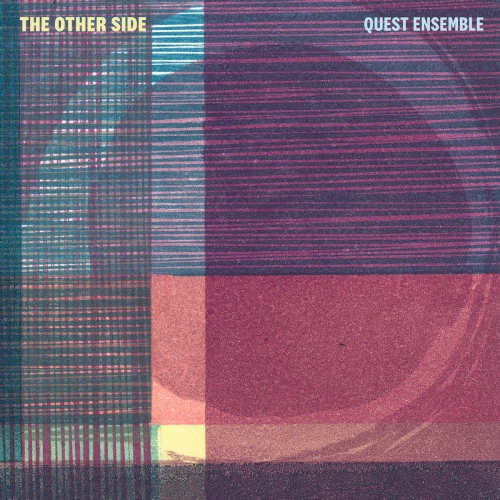 Quest Ensemble -Other Side