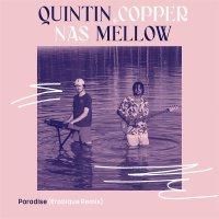 Quintin Copper / Nas Mellow - Paradise