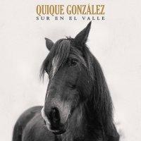 Quique Gonzalez - Sur En El Valle