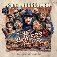R.a. The Rugged Man -The Slayers Club