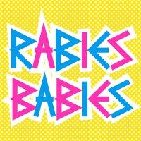 Rabies Babies - Rabies Babies