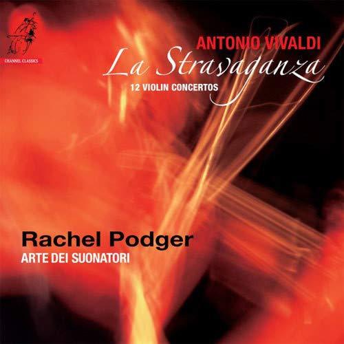 Rachel Podger - Vivaldi: La Stravaganza