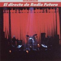 Radio Futura -El Directo De Radio Futura